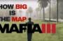 How Big is Mafia 3