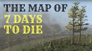 7 days to die map