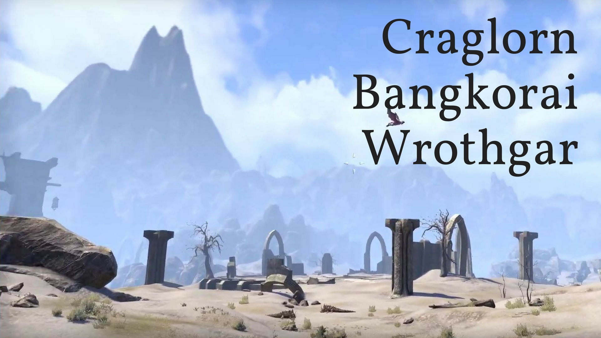 ESO Craglorn, Bangkorai & Wrothgar - Walk Across the Maps - How Big ...