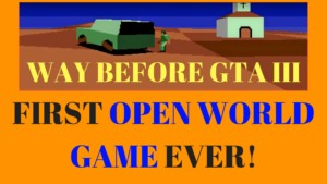 First open world game