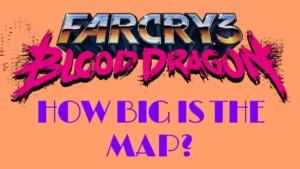 Blood Dragon Map