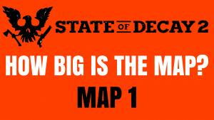 Map State of Decay 2