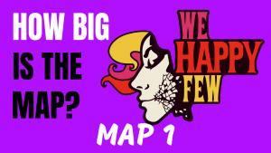 Map We Happy Few