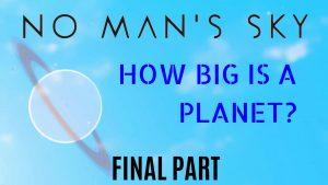 Planet size No Man's Sky