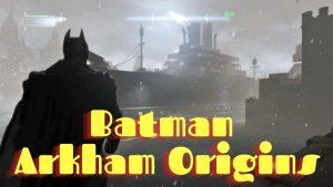 Map Batman Arkham Origins
