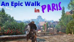 Epic Walk in Paris